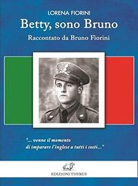 Betty. Sono Bruno - Seconda Edizione